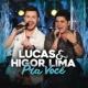 Lucas & Higor Lima Depois da Euforia (Ao Vivo)
