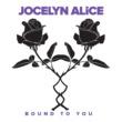 Jocelyn Alice Bound To You
