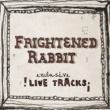 Frightened Rabbit The Modern Leper