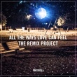 Maxwell All the Ways Love Can Feel (Remixes)