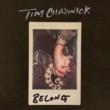 Tim Chadwick Belong