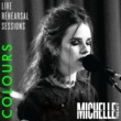 Michelle Treacy Colours (Live Rehearsal Session)