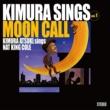 木村充揮 Kimura Sings Vol.1~Moon Call