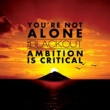 The Blackout You're Not Alone/Ambition Is Critical