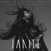 Janice Love You Like I Should (Acoustic Live)