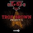 Troy Brown Yo!