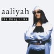 Aaliyah The Thing I Like EP