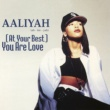 Aaliyah (At Your Best) You Are Love EP