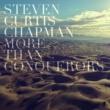 Steven Curtis Chapman More Than Conquerors (Radio Version)