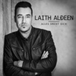 Laith Al-Deen Alles dreht sich (Single Edit)