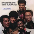 Harold Melvin & The Blue Notes I Miss You (Expanded Edition)