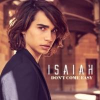 Isaiah Don't Come Easy (Karaoke Version)