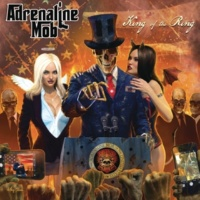 Adrenaline Mob King of the Ring