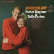 Porter Wagoner/Dolly Parton Because One of Us Was Wrong