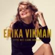 Erika Vikman Ettei mee elämä hukkaan