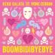 Keko Salata/Ivone Cerdan Boombidibyebye (feat.Ivone Cerdan)