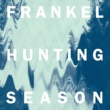 Frankel Hunting Season