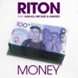Riton/Kah-Lo/Mr Eazi/Davido Money (feat.Kah-Lo/Mr Eazi/Davido)