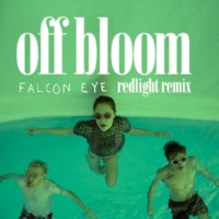 Off Bloom Falcon Eye [Redlight Remix]