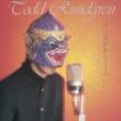 Todd Rundgren A Capella