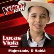 Lucas Viola Majestade, O Sabiá [Ao Vivo / The Voice Brasil Kids 2017]