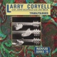 Larry Coryell Tributaries