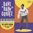 """Dave """"Baby"""" Cortez The Happy Organ"""