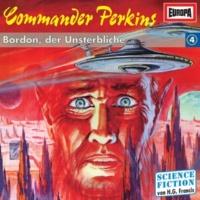 Commander Perkins 04 - Bordon, der Unsterbliche (Teil 40)