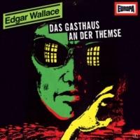Edgar Wallace 04 - Das Gasthaus an der Themse (Teil 08)