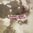 Planet Hemp Queimando Tudo (Remixes)