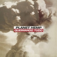 Planet Hemp Queimando Tudo (Glassel Park Mix)