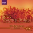 The King's Singers 1605: Treason and Dischord