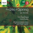 BBC National Orchestra of Wales/Thierry Fischer The Rite of Spring Les Biches
