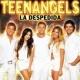 Teenangels Teenangels La Despedida