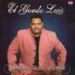 El Gordo Luis Lo Mas Bonito