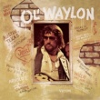 Waylon Jennings Luckenbach, Texas (Back to the Basics of Love)