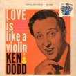 Ken Dodd Love Is Like a Violin