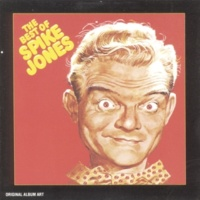 Spike Jones & His City Slickers None But The Lonely Heart
