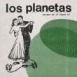 Los Planetas Porque Me Lo Digas Tú