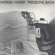 Giorgio Gaber Pressione bassa
