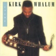 Kirk Whalum X-Factor (Album Version)
