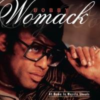 Bobby Womack Never Let Nothing Get the Best of You