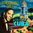 Barbarito Diez Music of Cuba