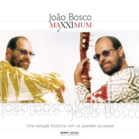 João Bosco Maxximum - João Bosco