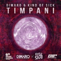 DIMARO & Kind Of Sick Timpani [Radio Edit]