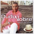 Dudu Nobre Pot-Pourri De Sambas De Roda