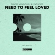 Sander van Doorn & LVNDSCAPE Need To Feel Loved (Extended Mix)