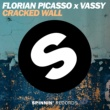 Florian Picasso x VASSY Cracked Wall (Extended Mix)