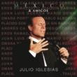 Julio Iglesias México & Amigos