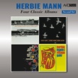 Herbie Mann Four Classic Albums (Flute Souffle / Flute Flight / Flute, Brass, Vibes & Percussion / At the Village Gate) [Remastered]